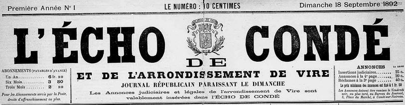 Photo (Calvados. Archives départementales) de : L'Écho de Condé et de l'arrondissement de Vire. Condé-sur-Noireau, 1892-1893. ISSN 2126-1792.