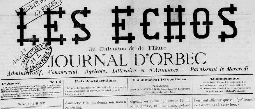 Photo (Calvados. Archives départementales) de : Les Échos du Calvados et de l'Eure. Orbec, 1877-[1944 ?]. ISSN 2126-841X.