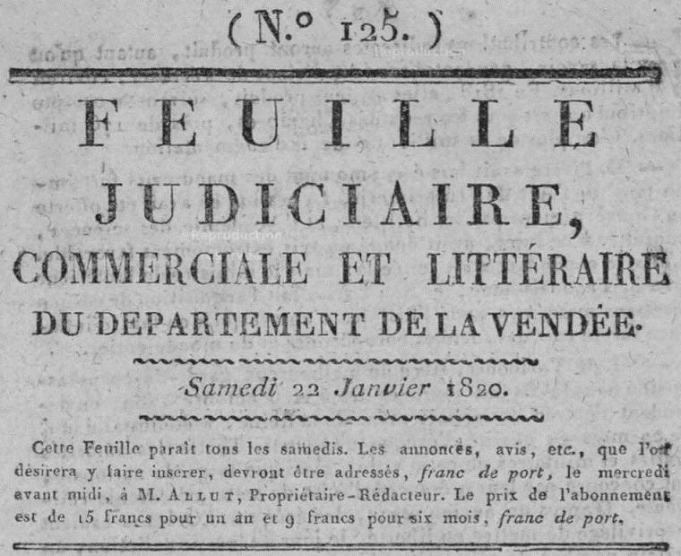 Photo (Vendée. Archives départementales) de : Feuille judiciaire, commerciale et littéraire du département de la Vendée. Bourbon-Vendée, [1816 ?-1841 ?]. ISSN 2128-0029.