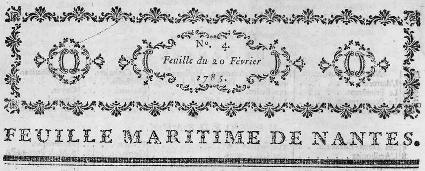 Photo (Loire-Atlantique. Archives départementales) de : Feuille maritime de Nantes. Nantes, 1785-1794. ISSN 2128-007X.