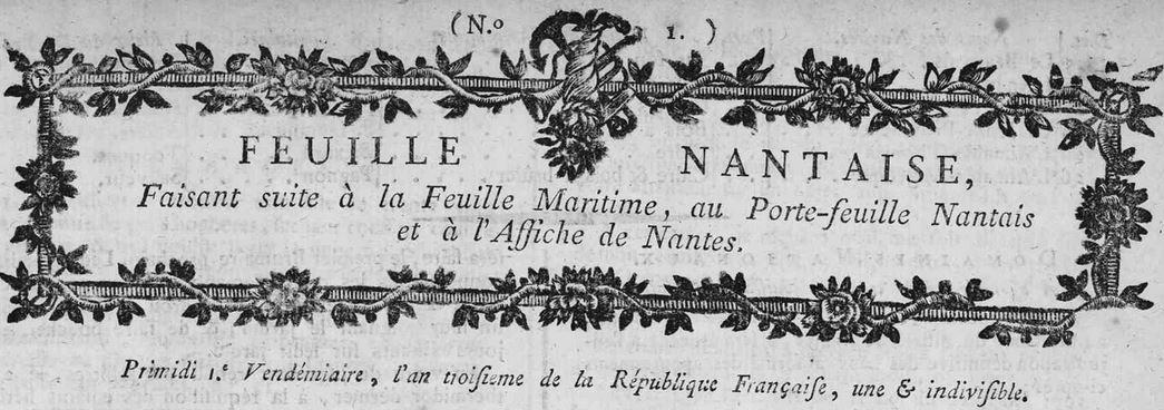 Photo (Loire-Atlantique. Archives départementales) de : Feuille nantaise. Nantes, 1794-1811. ISSN 2128-0088.