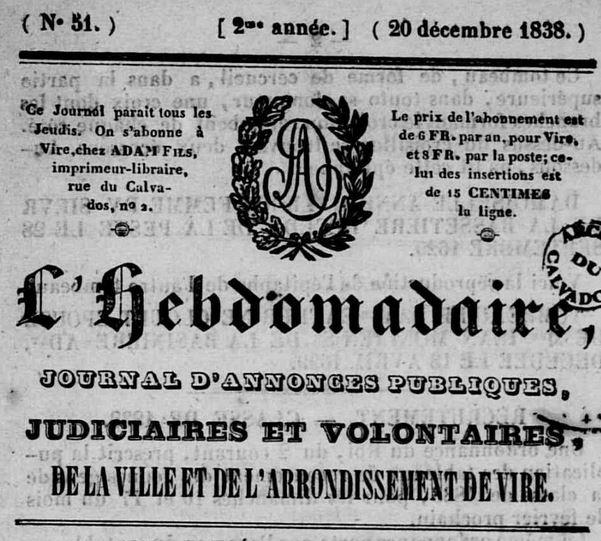 Photo (Calvados. Archives départementales) de : L'Hebdomadaire. Vire, 1837-1878. ISSN 2129-1454.