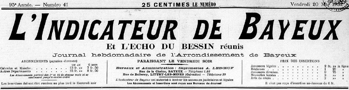 Photo (Centre régional des lettres (Basse-Normandie)) de : L'Indicateur de Bayeux et L'Écho du Bessin réunis. Bayeux, 1932-1937. ISSN 2129-7061.