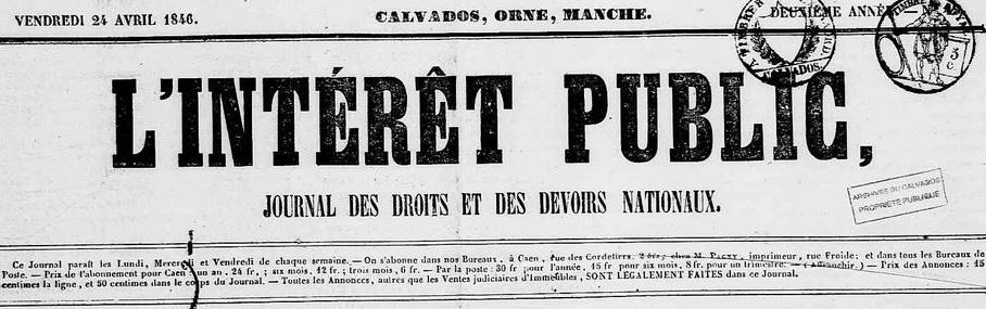 Photo (Calvados. Archives départementales) de : L'Intérêt public. Caen, 1845-1854. ISSN 2129-9498.