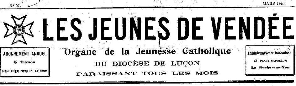 Photo (Vendée. Archives départementales) de : Les Jeunes de Vendée. La Roche-sur-Yon: Impr. G. Grillard, 1921-1937. ISSN 2498-4310.
