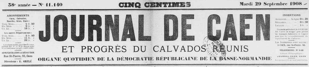 Photo (Calvados. Archives départementales) de : Journal de Caen et Progrès du Calvados réunis. Caen, 1908-1939. ISSN 2130-291X.