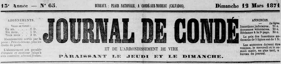Photo (Calvados. Archives départementales) de : Journal de Condé et de l'arrondissement de Vire. Condé-sur-Noireau, 1871-1944. ISSN 2130-338X.