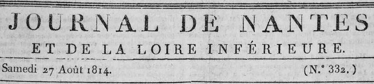 Photo (Loire-Atlantique. Archives départementales) de : Journal de Nantes et de la Loire-Inférieure. Nantes: F.-C. Mellinet-Malassis, 1813-1828. ISSN 2130-5501.