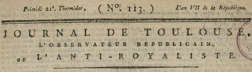 Photo (Bibliothèque de Toulouse) de : Journal de Toulouse, ou l'Observateur. Toulouse, 1795-1800. ISSN 1261-5714.