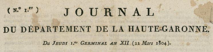 Photo (Bibliothèque de Toulouse) de : Journal du département de la Haute-Garonne. Toulouse, 1804-1814. ISSN 1261-5722.