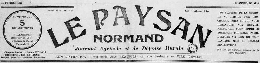 Photo (Calvados. Archives départementales) de : Le Paysan normand. Fontaine-la-Mallet, 1925-[1942 ?]. ISSN 2133-8507.