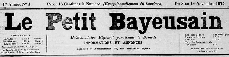 Photo (Calvados. Archives départementales) de : Le Petit Bayeusain. Bayeux, 1924-[1924 ?]. ISSN 2133-9562.