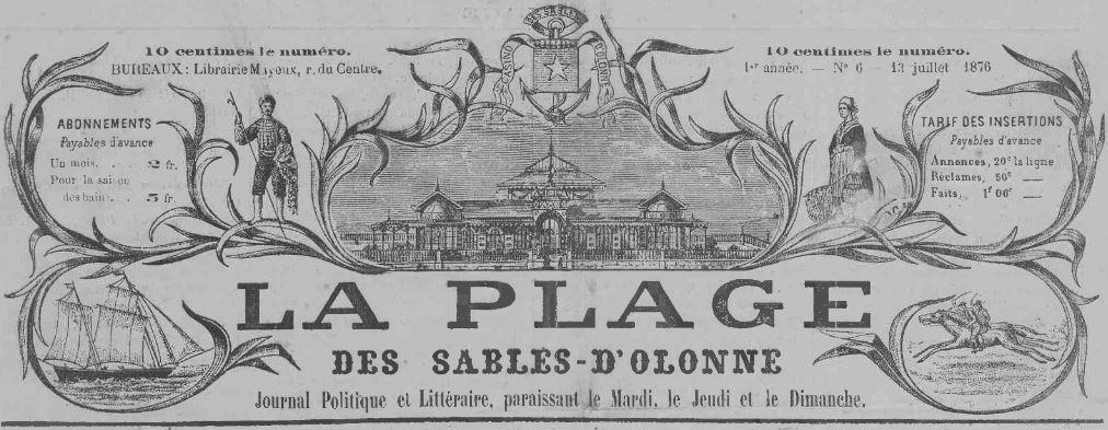 Photo (Les Sables-d'Olonne (Vendée). Archives municipales) de : La Plage des Sables d'Olonne. Les Sables d'Olonne, [1876 ?]-1924. ISSN 2135-0108.