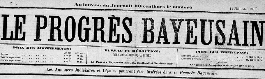 Photo (Calvados. Archives départementales) de : Le Progrès bayeusain. Bayeux, 1881-1891. ISSN 2135-3220.