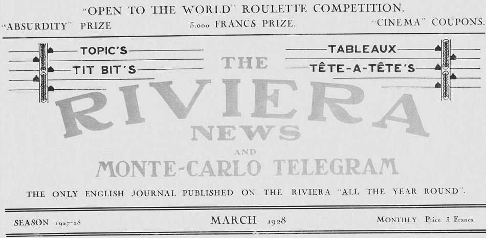 Photo (Alpes-Maritimes. Archives départementales) de : The Riviera news and Monte-Carlo telegram. Monte-Carlo, [1928 ?-1931 ?]. ISSN 2070-061X.
