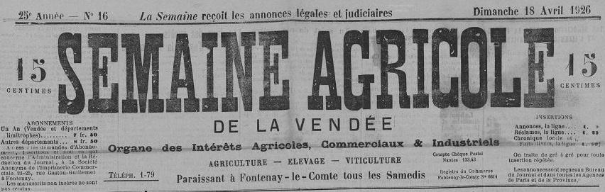 Photo (Vendée. Archives départementales) de : La Semaine agricole de la Vendée. Fontenay-le-Comte, 1905-1939. ISSN 2137-905X.