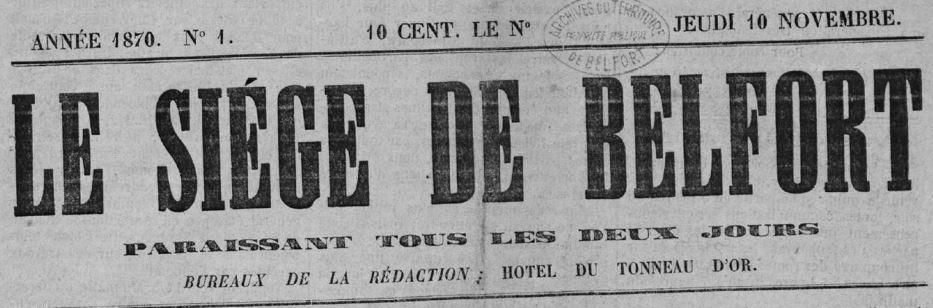 Photo (Territoire de Belfort. Archives départementales) de : Le Siége de Belfort. Belfort: M. Favret, 1870-1871. ISSN 2138-1100.