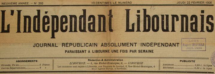 Photo (Université Bordeaux Montaigne) de : L'Indépendant libournais. Libourne, 1898-1926. ISSN 0766-6977.