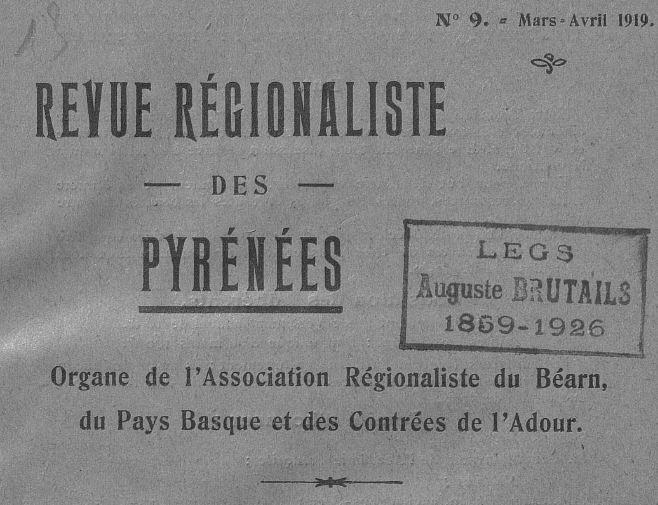 Photo (Université Bordeaux Montaigne) de : Revue régionaliste des Pyrénées. Pau: Association régionaliste du Béarn et du Pays basque, 1917-. ISSN 1141-3697.