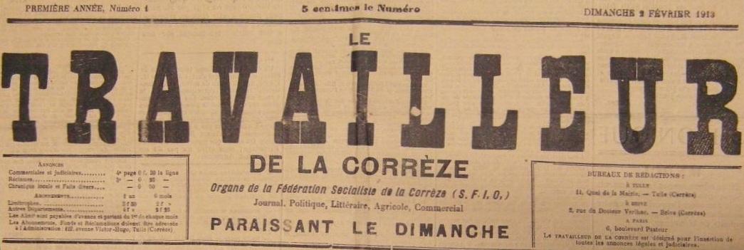 Photo (BnF / Gallica) de : Le Travailleur de la Corrèze. Tulle: SFIO, 1913-2010. ISSN 1291-6935.