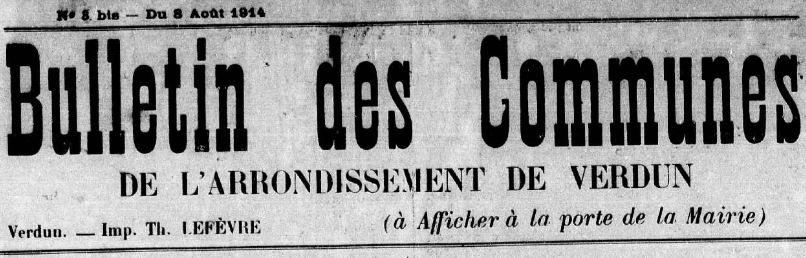 Photo (Meuse. Archives départementales) de : Bulletin des communes de l'arrondissement de Verdun. Verdun, 1914-[1915 ?]. ISSN 2122-7624.