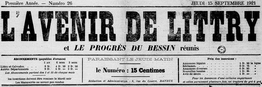 Photo (Calvados. Archives départementales) de : L'Avenir de Littry et Le Progrès du Bessin réunis. Bayeux, [1921?]-1922. ISSN 2121-4980.