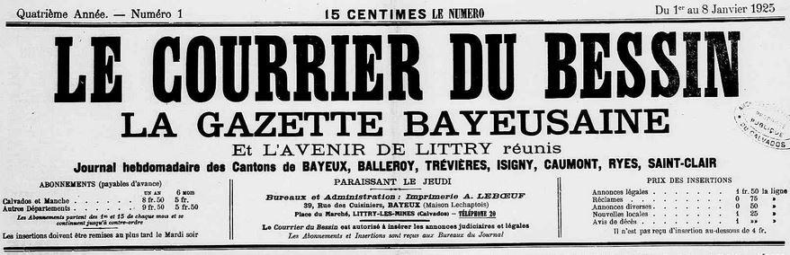Photo (Calvados. Archives départementales) de : Le Courrier du Bessin, La Gazette bayeusaine et L'Avenir de Littry réunis. Littry-les-Mines, 1925-1937. ISSN 2124-8567.