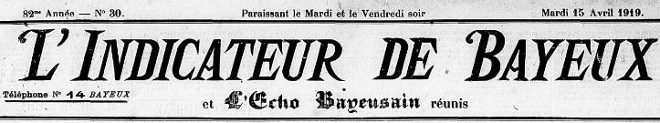 Photo (Centre régional des lettres (Basse-Normandie)) de : L'Indicateur de Bayeux et Écho bayeusain réunis. Bayeux, 1919-1930. ISSN 2129-7053.