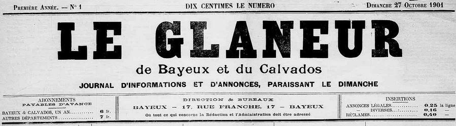 Photo (Calvados. Archives départementales) de : Le Glaneur de Bayeux et du Calvados. Bayeux, 1901-1903. ISSN 2128-9069.