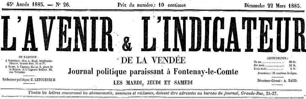 Photo (Vendée. Archives départementales) de : L'Avenir & l'Indicateur de la Vendée. Fontenay-le-Comte, 1885-1904. ISSN 2017-0718.