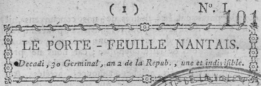 Photo (Loire-Atlantique. Archives départementales) de : Le Porte-feuille nantais. Nantes, 1794. ISSN 2103-043X.