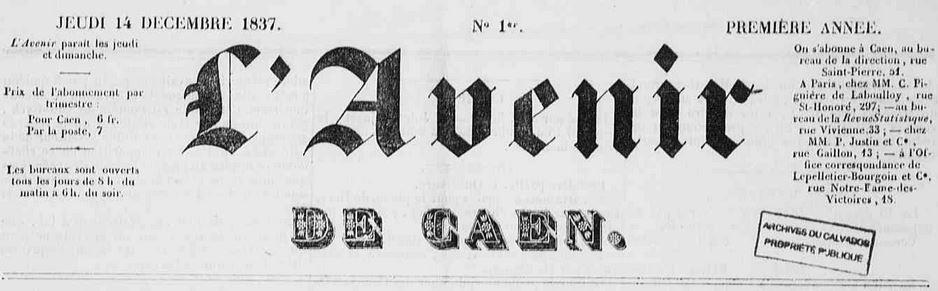 Photo (Calvados. Archives départementales) de : L'Avenir de Caen. Caen, 1837-1838. ISSN 2107-9528.