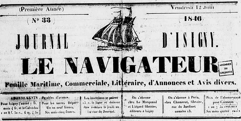 Photo (Calvados. Archives départementales) de : Le Navigateur. Isigny, 1845-1846. ISSN 2107-9765.
