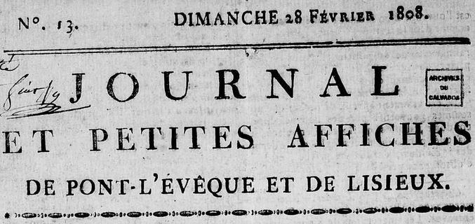 Photo (Calvados. Archives départementales) de : Journal et petites affiches de Pont-l'Évêque et Lisieux. Pont-l'Évêque, 1807-1811. ISSN 2107-9773.