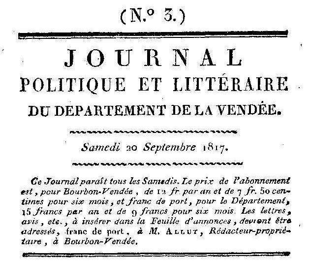 Photo (Vendée. Archives départementales) de : Journal politique et littéraire du département de la Vendée. A Bourbon-Vendée: chez Allut, imprimeur du Roi, de la préfecture, et des journaux du département, 1817-1818. ISSN 2431-0425.