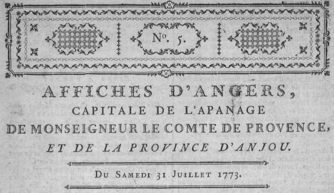 Photo (Maine-et-Loire. Archives départementales) de : Affiches d'Angers, capitale de l'apanage de Monseigneur le Comte de Provence, et de la province d'Anjou. Angers, 1773-1811. ISSN 2019-1839.