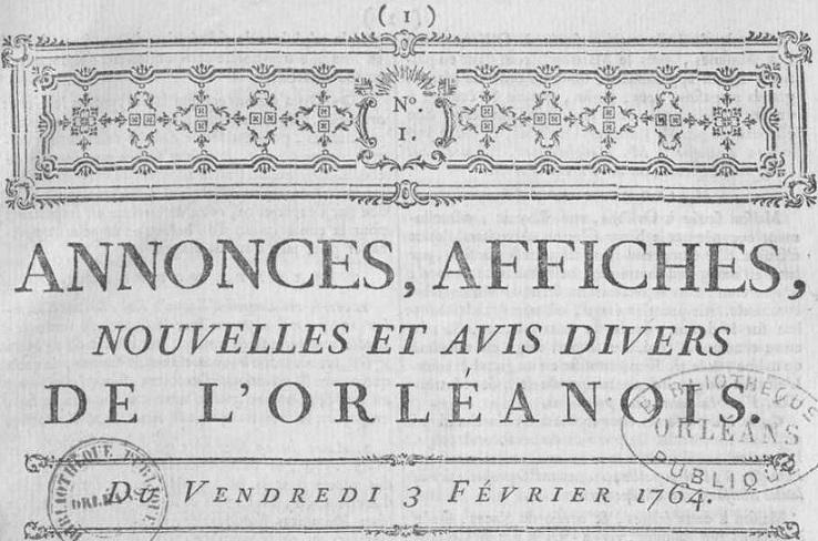 Photo (Bibliothèque municipale (Orléans)) de : Annonces, affiches, nouvelles et avis divers de l'Orléanois. Orléans, 1764-1782. ISSN 2120-8581.