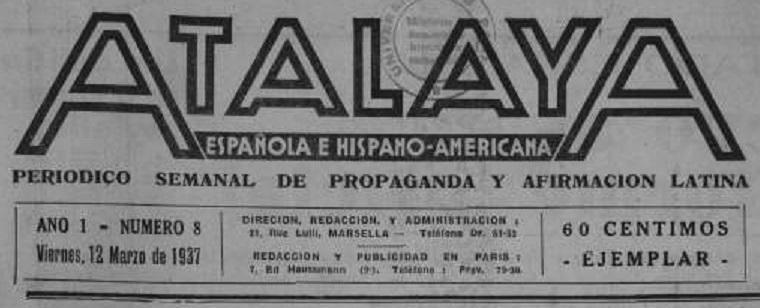 Photo (La Contemporaine. Bibliothèque, archives, musée des mondes contemporains (Nanterre)) de : Atalaya española e hispano-americana. Marsella, 1937. ISSN 2121-0772.