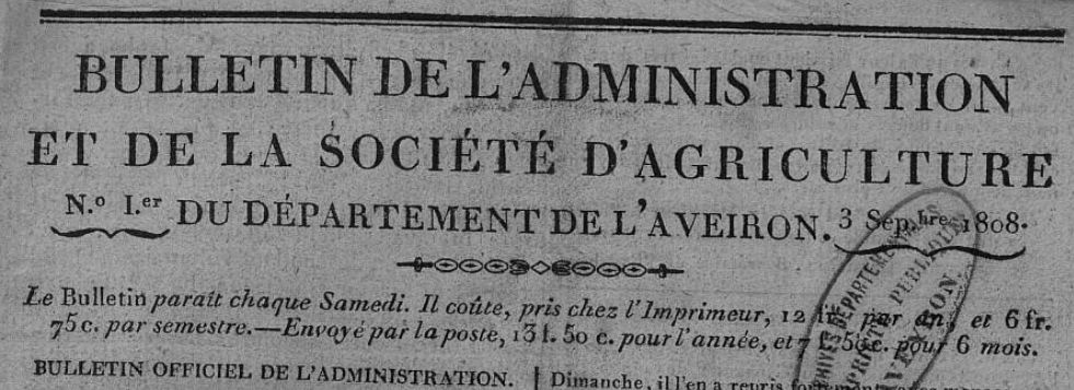 Photo (Aveyron. Archives départementales) de : Bulletin de l'administration et de la Société d'agriculture du département de l'Aveiron. Rodez: impr. Carrère, 1808-1832. ISSN 2122-4447.