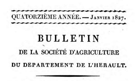 Photo (Bayerische Staatsbibliothek München, Oecon. 2157 x-13/14, S. 5, urn:nbn:de:bvb:12-bsb10300641-1) de : Bulletin de la Société d'agriculture du département de l'Hérault. Montpellier, 1807-1840. ISSN 1960-5447.