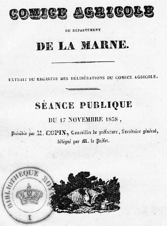 Photo (BnF / Gallica) de : Comice agricole du département de la Marne. Châlons-sur-Marne: impr. de Boniez-Lambert, 1838-1853. ISSN 2137-8762.