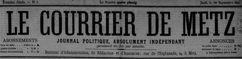 Photo (Metz. Bibliothèques-médiathèques) de : Le Courrier de Metz. Metz, 1892-1922. ISSN 1962-0314.