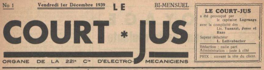 Photo (La Contemporaine. Bibliothèque, archives, musée des mondes contemporains (Nanterre)) de : Le Court jus. [S.l.], 1939-1940. ISSN 1962-0365.