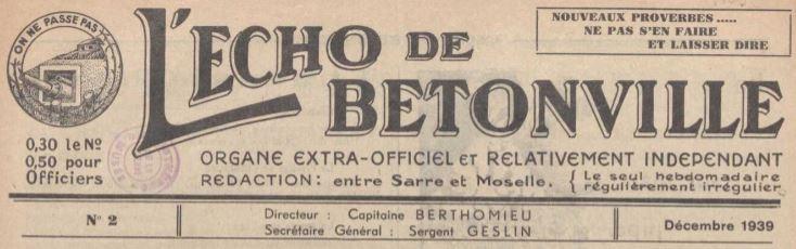 Photo (La Contemporaine. Bibliothèque, archives, musée des mondes contemporains (Nanterre)) de : L'Écho de Bétonville. [S.l.], 1939-1940. ISSN 1966-2505.