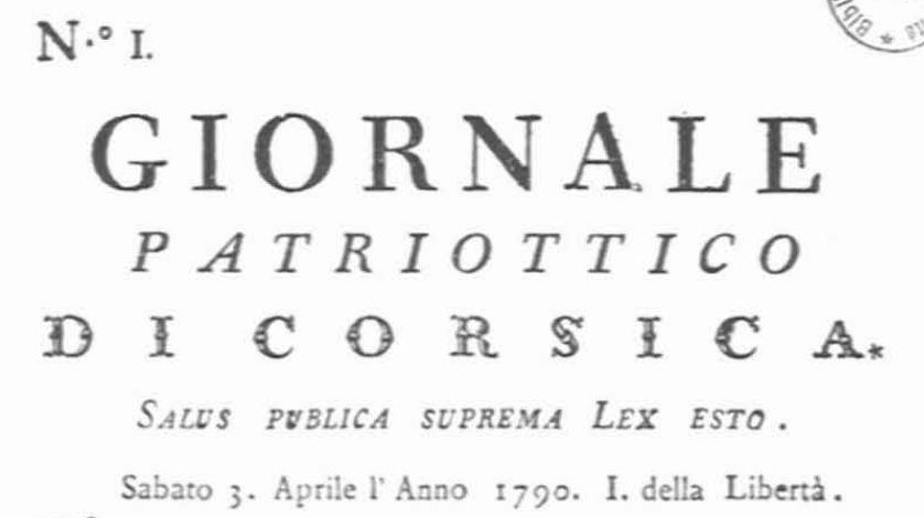 Photo (Université de Corse (1975-....)) de : Giornale patriottico di Corsica. [Bastia]: [Stefano Batini], [1790]. ISSN 2128-8690.