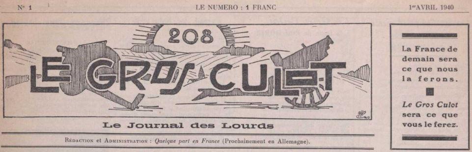Photo (La Contemporaine. Bibliothèque, archives, musée des mondes contemporains (Nanterre)) de : Le Gros culot. [S.l.], 1940. ISSN 1963-6954.