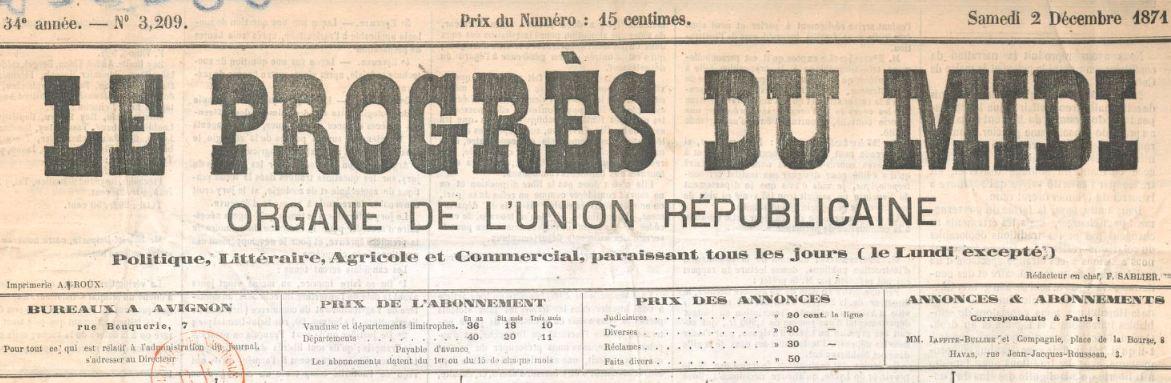 Photo (BnF / Gallica) de : Le Progrès du Midi. Avignon, 1871-1872. ISSN 2135-4642.