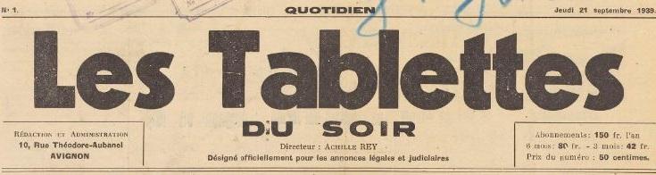 Photo (BnF / Gallica) de : Les Tablettes du soir. Avignon, 1939-1944. ISSN 2138-4975.