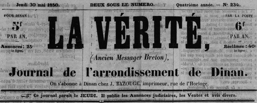 Photo (Côtes-d'Armor. Archives départementales) de : La Vérité. Dinan: Jean Bazouge, 1849-1850. ISSN 1963-7772.