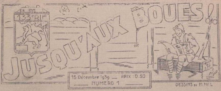 Photo (La Contemporaine. Bibliothèque, archives, musée des mondes contemporains (Nanterre)) de : Jusqu'aux boues. [S.l.], 1939-[1940 ?]. ISSN 1966-2610.
